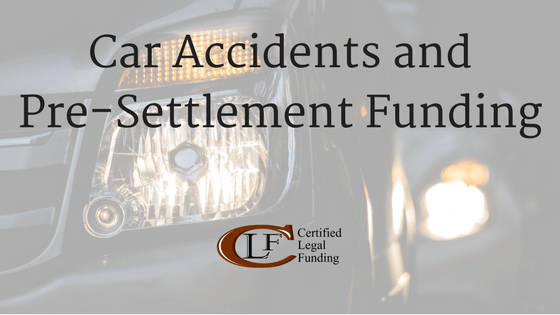 Car Accidents and Pre-Settlement Funding