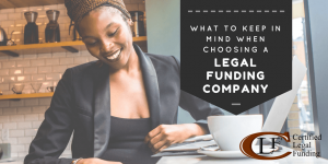 Choosing a Legal Funding Company
