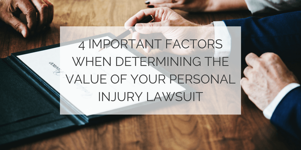 Value Of Your Personal Injury Lawsuit