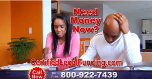 Need money now? Click here to view a video about Certified Legal Funding.