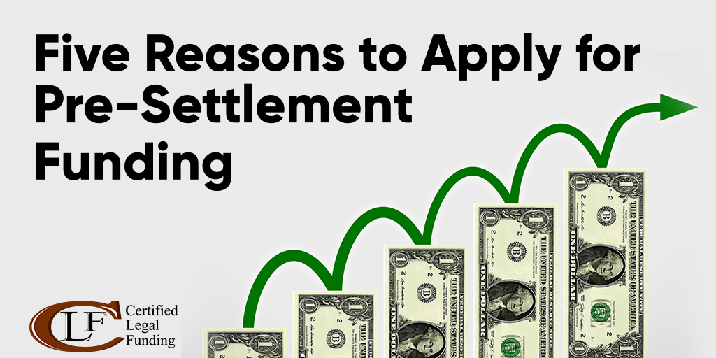 Featured image for the Five Reasons to Apply for Pre-Settlement Funding article