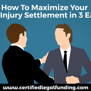 Featured image for article called How To Maximize Your Personal Injury Settlement in 3 Easy Steps