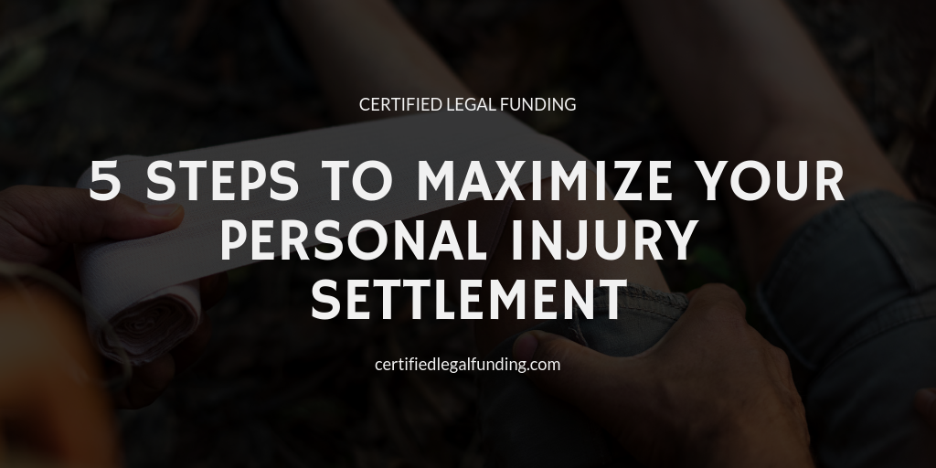 Featured image for an article called 5 Steps to Maximize Your Personal Injury Settlement