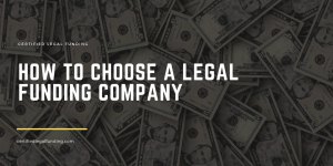Featured image for an article called How to Choose a Legal Funding Company