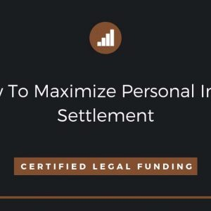Featured image for an article called How To Maximize Personal Injury Settlement