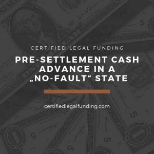 """Featured image for an article called Pre-settlement cash advance in a """"no-fault"""" state"""