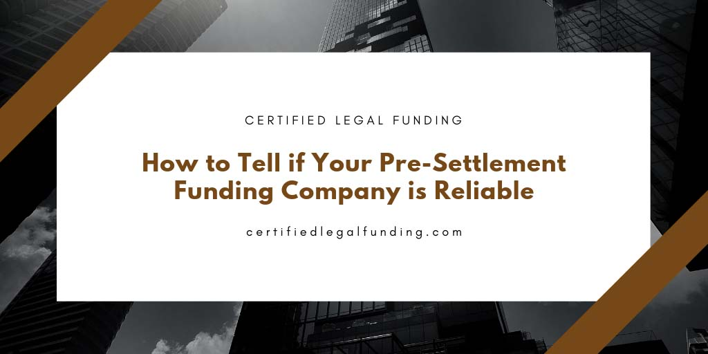 Featured image for an article called How to Tell if Your Pre-Settlement Funding Company is Reliable
