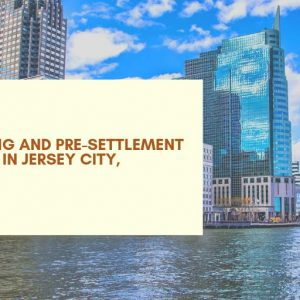 Featured image for an article called Lawsuit Funding and Pre-settlement Cash Advance in Jersey City, New Jersey
