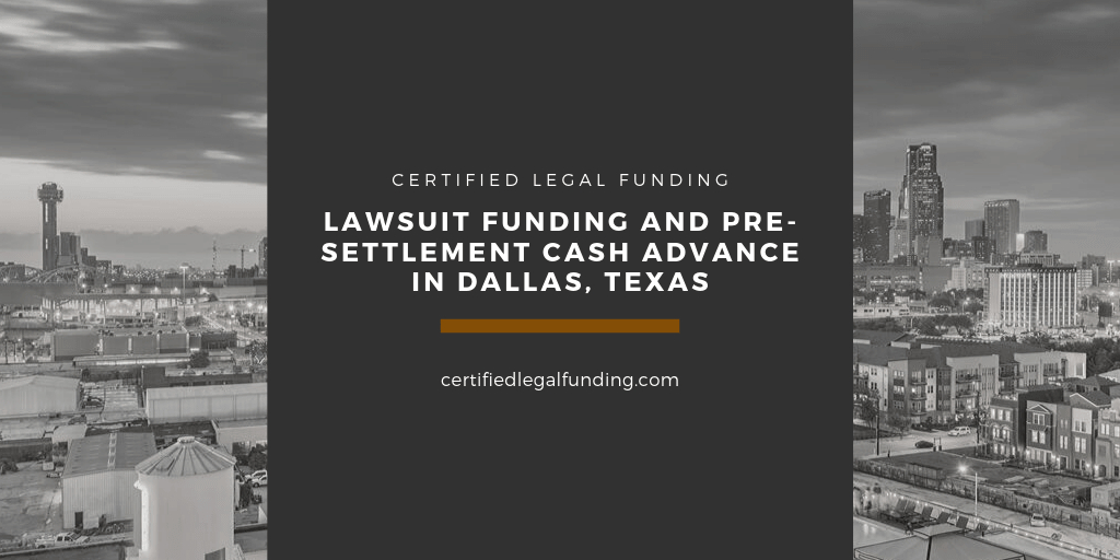 Pre-settlement Cash Advance in Dallas