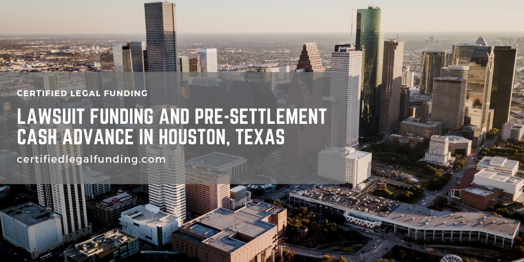 Pre-settlement Cash Advance in Houston