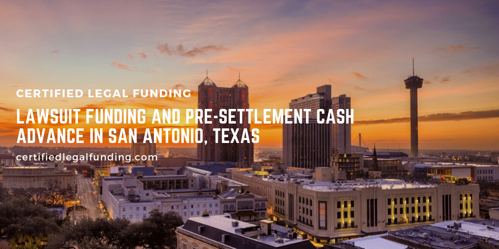 Pre-settlement Cash Advance in San Antonio