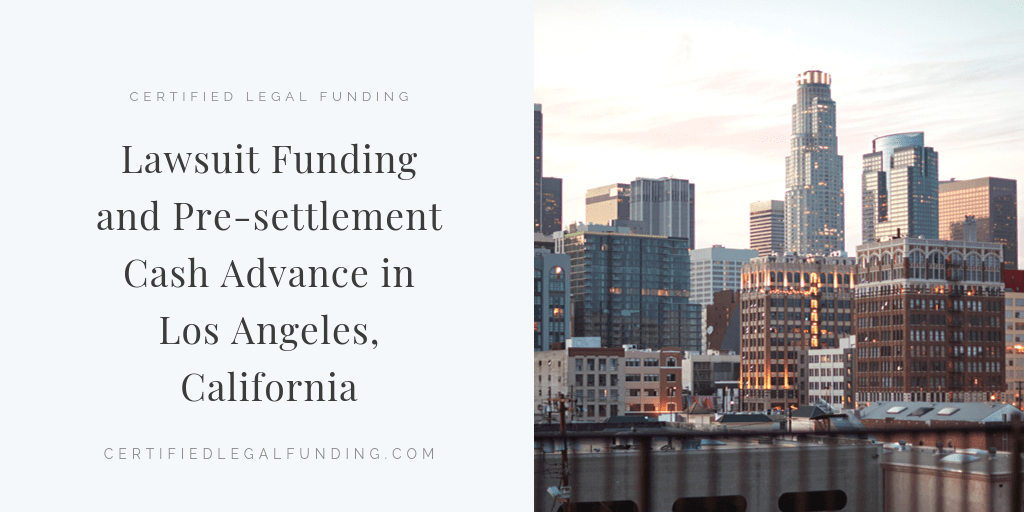 Pre-settlement Cash Advance in Los Angeles