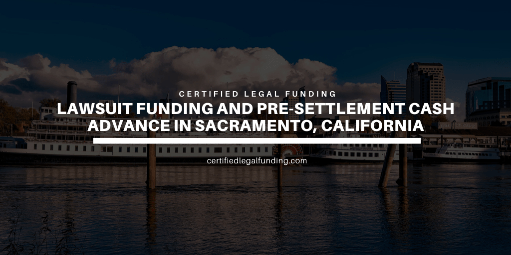 Pre-settlement Cash Advance in Sacramento