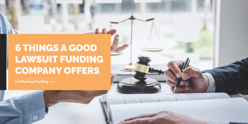 Featured image for an article called 6 Things A Good Lawsuit Funding Company Offers