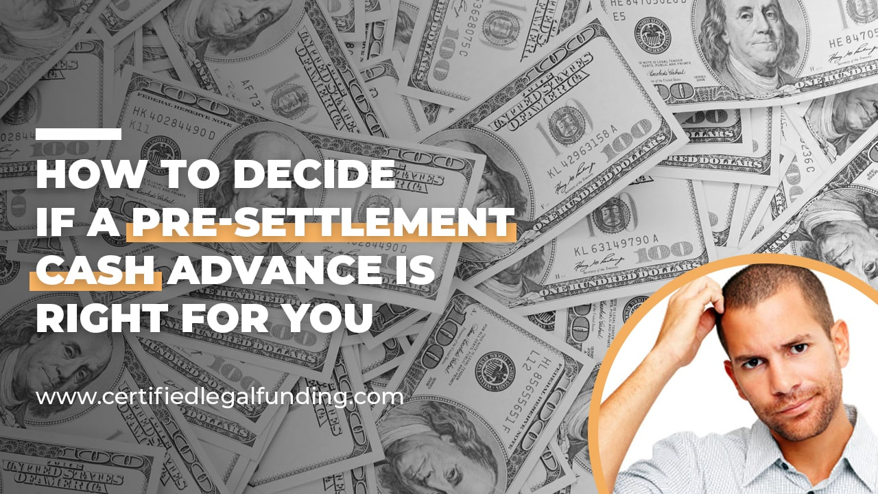 Pre-Settlement Cash Advance