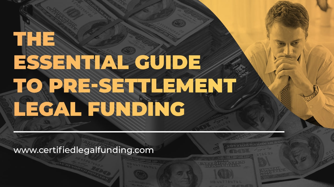 guide to pre-settlement legal funding